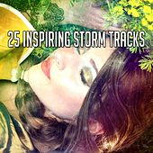 25 Inspiring Storm Tracks by Relaxing Rain Sounds