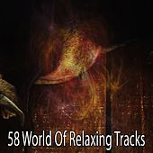 58 World Of Relaxing Tracks by S.P.A