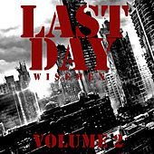 Last Day (Vol. 2) by Wisemen