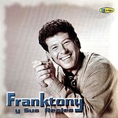 Franktony by Franktony Y Sus Reales