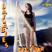 Bailables de Ayer by Various Artists
