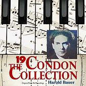 The Condon Collection, Vol. 19: Original Piano Roll Recordings by Harold Bauer