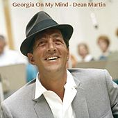 Georgia On My Mind by Dean Martin