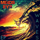 Waves EP by Mind's Eye
