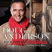 Back Porch Christmas by Doug Anderson