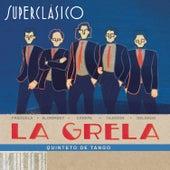 Superclásico by La Grela Quinteto de Tango