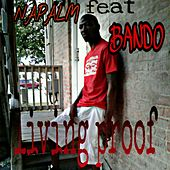 Living Proof (feat. Bando) by Napalm