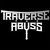 Battle Cry by Traverse the Abyss