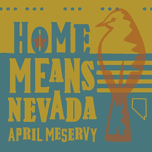 Home Means Nevada (Sierra Sunset Mix) by April Meservy