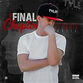 The Final Chapter by Tyler J
