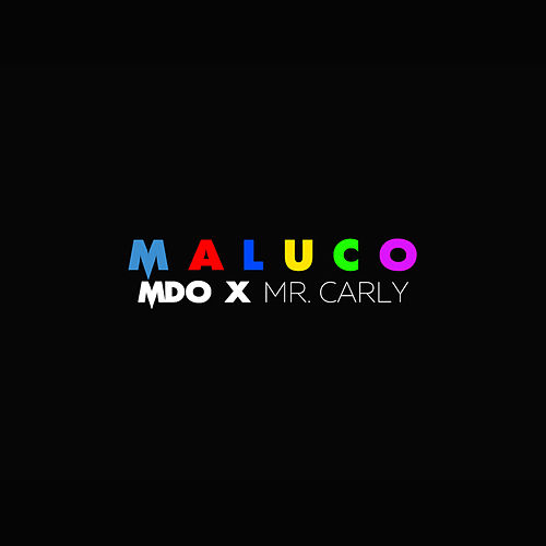 Maluco by MDO