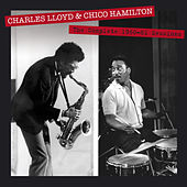 The Complete 1960-61 Sessions by Charles Lloyd & Chico Hamilton (Bonus Track Version) by Chico Hamilton