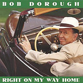 Right on My Way Home by Bob Dorough