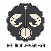 The Hot Jambalaya by The Hot Jambalaya