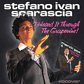 I Heard It Through the Grapevine by Stefano Ivan Scarascia