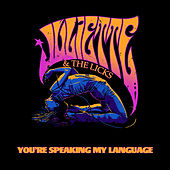 You're Speaking My Language by Juliette And The Licks