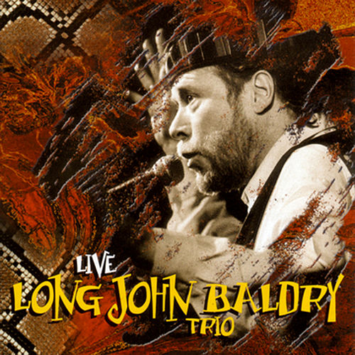 Play & Download The Long John Baldry Trio: Live by Long John Baldry | Napster
