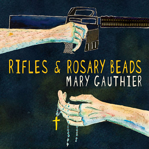 Bullet Holes in the Sky by Mary Gauthier