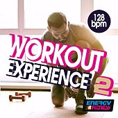 Workout Experience 128 BPM Vol. 02 by Various Artists