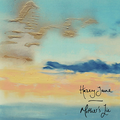 Mother's Lie by Hazey Jane