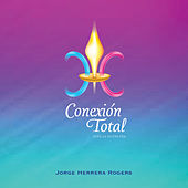 Música de Conexión Total by Jorge Herrera