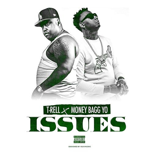 Issues by Moneybagg Yo