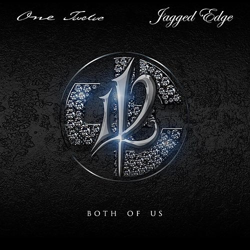 Both Of Us (feat. Jagged Edge) by 112