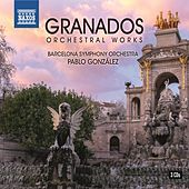 Granados: Orchestral Works by Various Artists