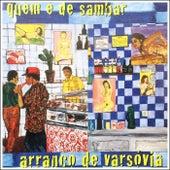 Quem É de Sambar by Arranco De Varsóvia