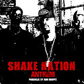 Shake Nation Anthem by Ron Browz