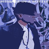 Message in a Bottle by T. McCrae