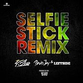 Selfie Stick (Remix) [feat. David jay & Lefdside] by DJ BLESS