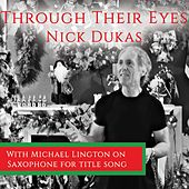 Through Their Eyes by Nick Dukas