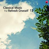 Classical music for Refresh oneself 13 by Happy classic