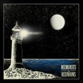 Memories & Reunions by The Memories