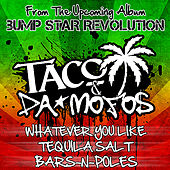 Whatever You Like EP by Taco & Da Mofos