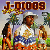 Play & Download California Livin' by J-Diggs | Napster