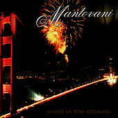 Play & Download Send in the Clowns by Mantovani | Napster