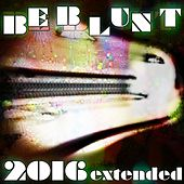 Be Blunt - 2016 extended by M2x