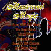 Play & Download Mantovani Magic by Mantovani | Napster