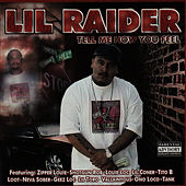 Play & Download Tell Me How You Feel by Lil Raider | Napster
