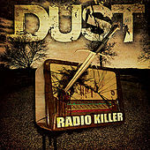 Radio Killer by Dust (Electronic)