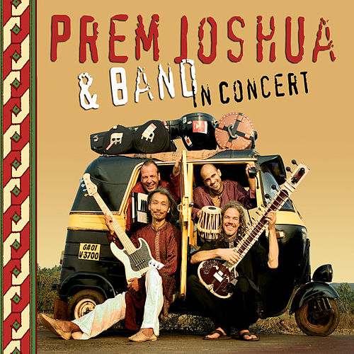 Play & Download Prem Joshua & Band in Concert by Prem Joshua | Napster