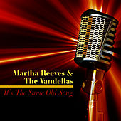 Play & Download It's the Same Old Song by Martha and the Vandellas | Napster