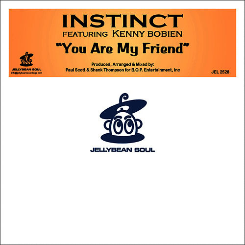 Play & Download You Are My Friend by Kenny Bobien | Napster