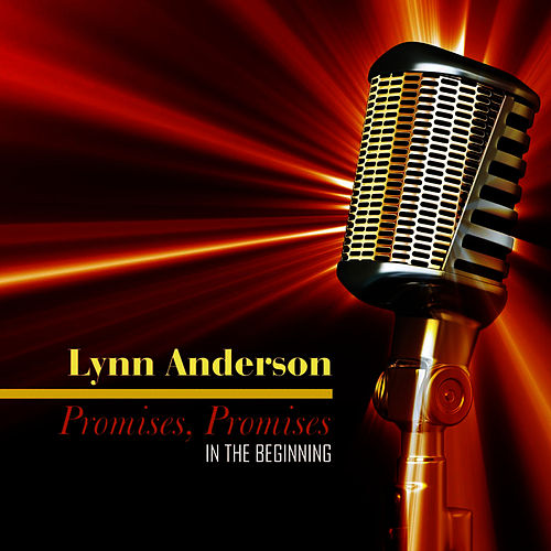 Play & Download Promises, Promises by Lynn Anderson | Napster