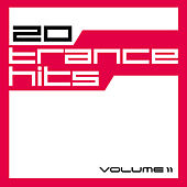 20 Trance Hits, Vol. 11 by Various Artists