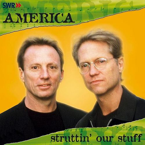 Play & Download Struttin' Our Stuff by America | Napster