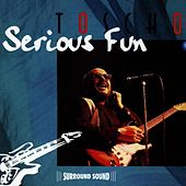 Play & Download Serious Fun by Toscho Todorovic | Napster