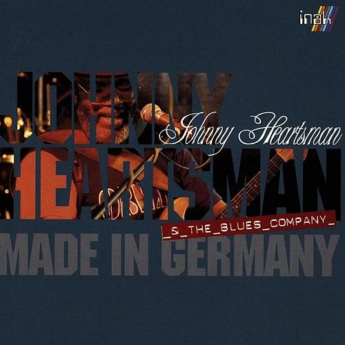 Play & Download Made In Germany by Johnny Heartsman | Napster